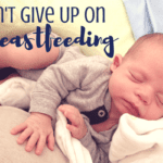 Don't Give Up! :: A Mom on a Mission to Breastfeed