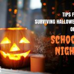 Tips for Surviving Halloween on a School Night