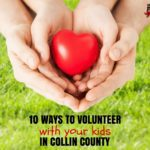 10 Ways to Volunteer with your Kids in Collin County