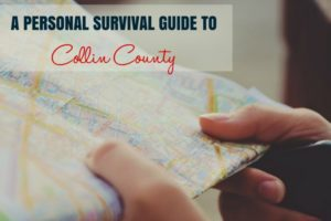 Survival Guide to Collin County -Collin County Moms Blog