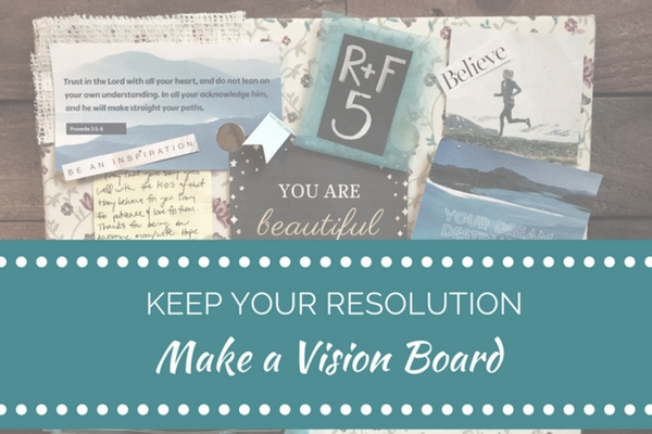 Vision Board - Collin County Moms Blog