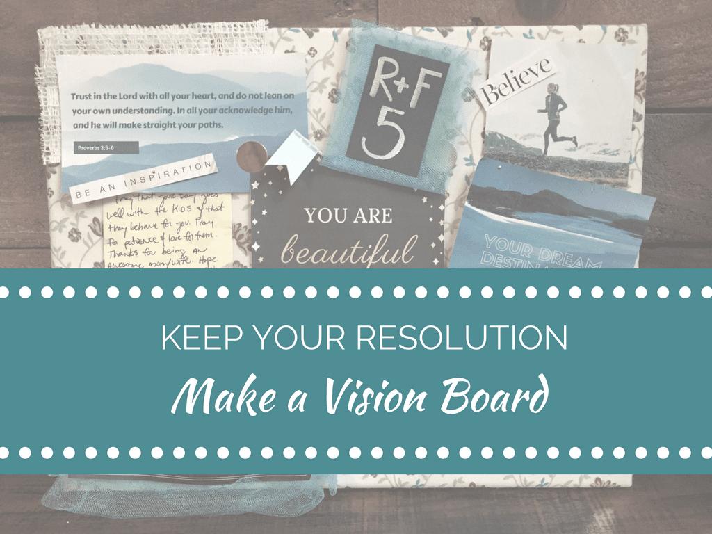 make a vision board