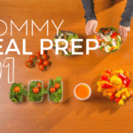 Mommy Meal Prep 101