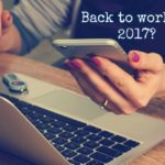Top 10 Things to Expect When Returning to the Workforce