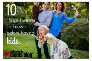 10 things I wish I'd known before having kids
