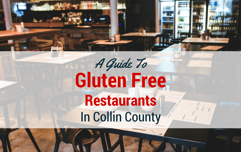 Gluten Free Restaurants Collin County