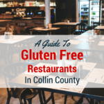 A Guide to Gluten Free Restaurants in Collin County