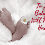To the Baby I Will Never Have
