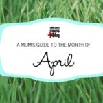 A Collin County Mom's Guide to the Month of April