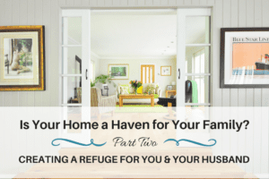 Create Your Home into a Haven