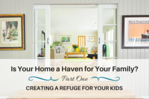 Home a Haven, Refuge for Kids