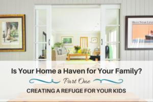 Home a Haven, Refuge for Kids