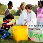 5 Ways to Teach Kids to Recycle