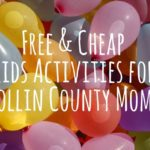 Free and Cheap Kids Activities for Collin County Moms