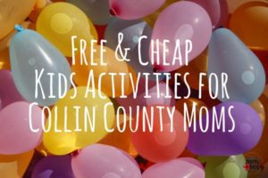 free-and-cheap-kids-activities-for-collin-county-moms