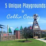 5 Unique Playgrounds in Collin County