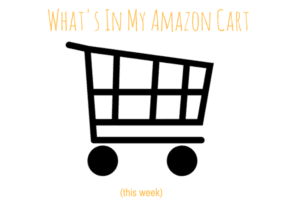 What's In My Amazon Cart
