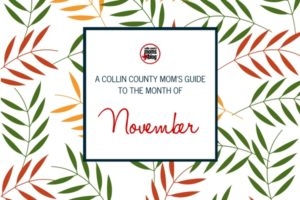 November Guide - Collin County Moms Blog (Featured Graphic)