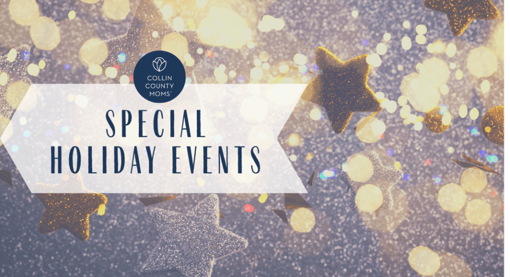Holiday events in Collin County Christmas events Plano