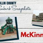 Collin County Suburb Snapshots :: McKinney