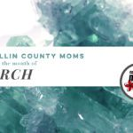 A Collin County Mom's Guide to the Month of March