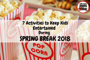 7 Activities To Keep Kids Entertained During Spring Break CCMB