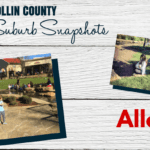 Collin County Suburb Spotlight: Allen