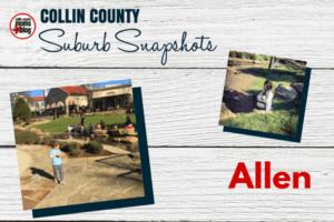 COLLIN COUNTY Suburb Snapshots - ALLEN