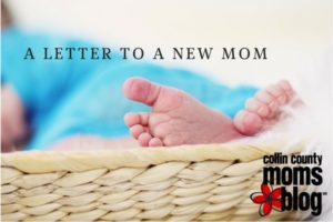 A Letter to a New Mom