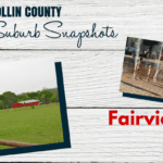 Collin County Suburb Snapshot: Fairview
