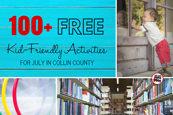 July Kid-Friendly Activities in Collin County - Collin County Moms Blog