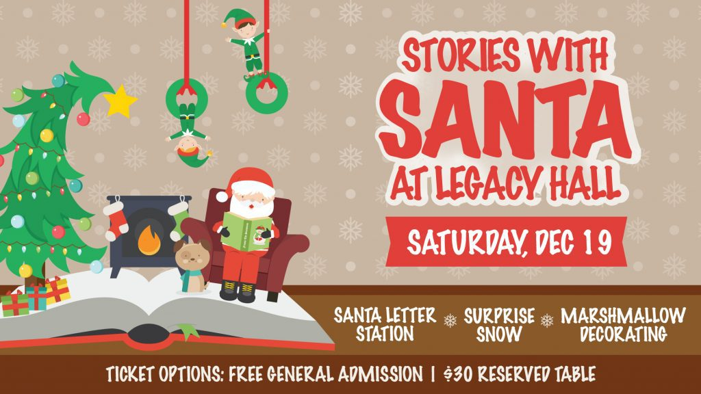 Stories With Santa Legacy Hall